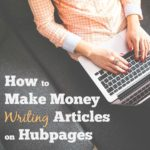 How To Make Money With HubPages?
