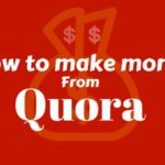 How To Make Money From Quora?