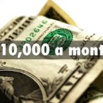 Top 10 Methods To Make $10,000 Per Month For Beginners