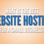 How to Choose Best Web Hosting For Small Business?