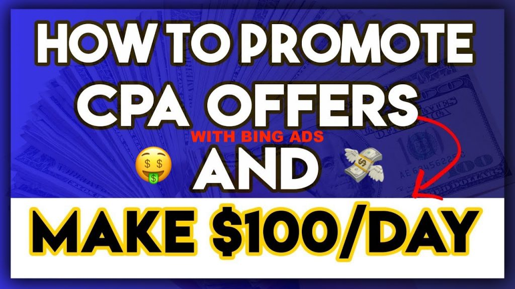 Promote CPA Offers With Bing Ads